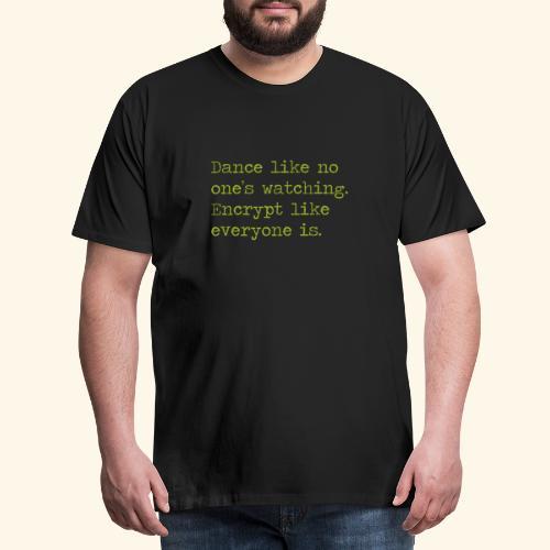 dancing and encrypting - Premium-T-shirt herr