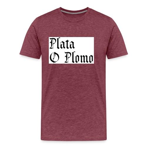 Plata o plomo - T-shirt Premium Homme