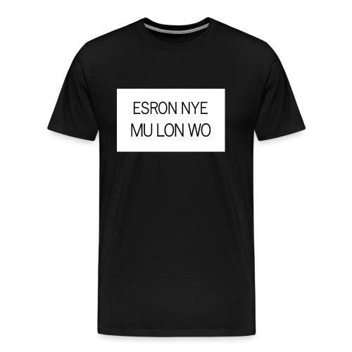 ESRON NYE MU LON WO - T-shirt Premium Homme