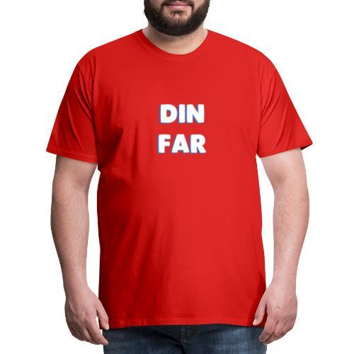 DIN FAR BLÅ - Herre premium T-shirt