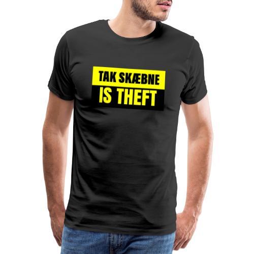 TAXATION IS THEFT - Herre premium T-shirt