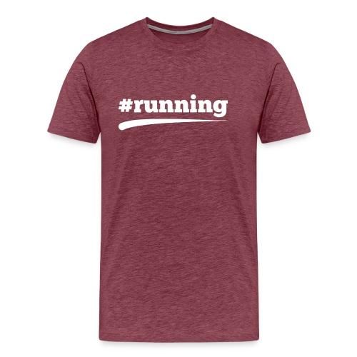 #RUNNING - Männer Premium T-Shirt