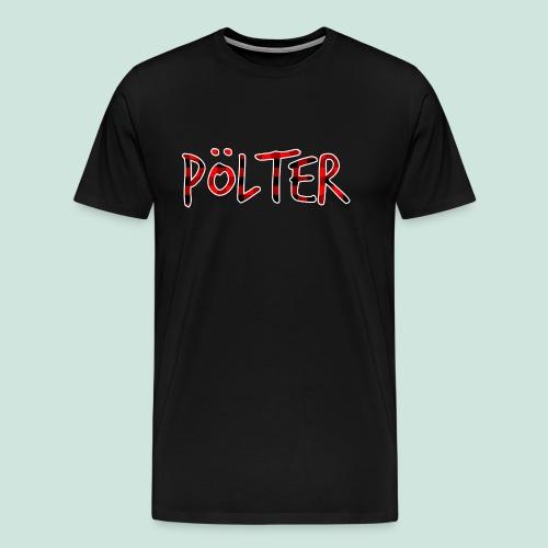 Pölter Karo Muster - Männer Premium T-Shirt
