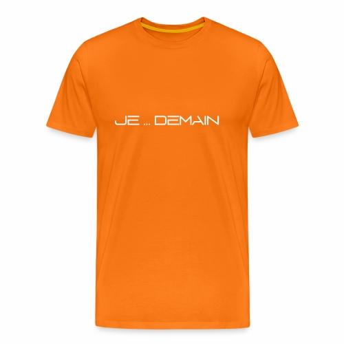 JE ... DEMAIN Blanc - T-shirt Premium Homme