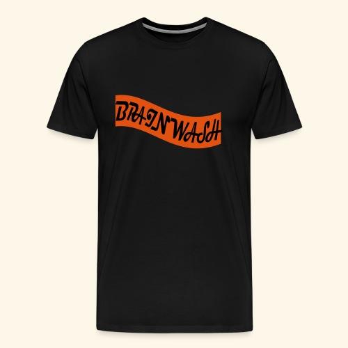Brainwash - Men's Premium T-Shirt