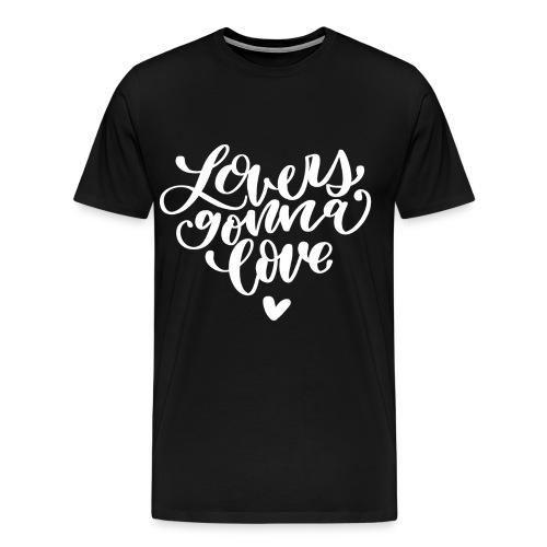 Lovers gonna love Herz Lettering - Männer Premium T-Shirt