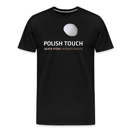 POLISH TOUCH Shirt-2 - Männer Premium T-Shirt