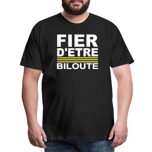 Fier BILOUTE Blanc 01 - T-shirt Premium Homme