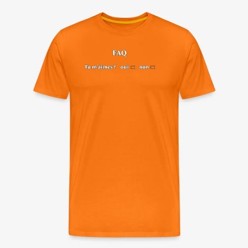 FAQ tu m aimes ? oui non - T-shirt Premium Homme
