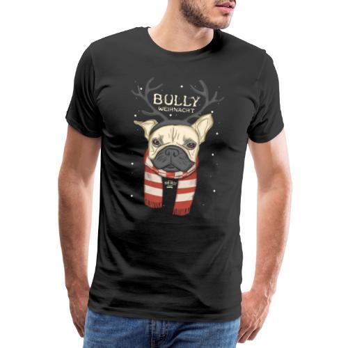 Bully Weihnacht - Männer Premium T-Shirt