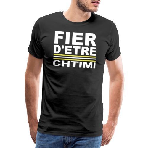 Fier D ETRE Chtimi Noir - T-shirt Premium Homme