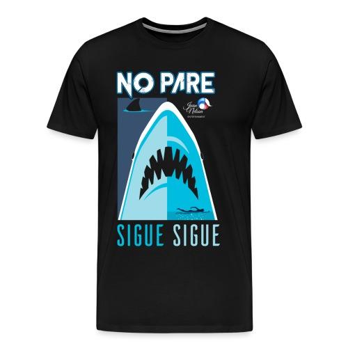 No Pare Sigue Sigue - Camiseta premium hombre