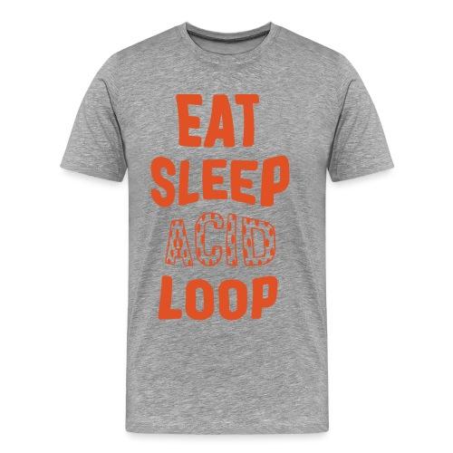 Eat Sleep Acid Loop - Men's Premium T-Shirt