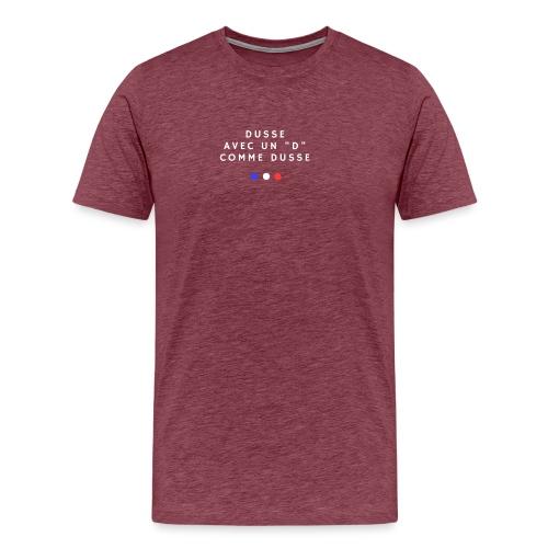 Jean Claude Dusse - T-shirt Premium Homme