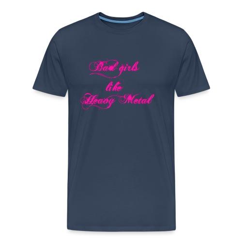 Bad-Girls - Männer Premium T-Shirt