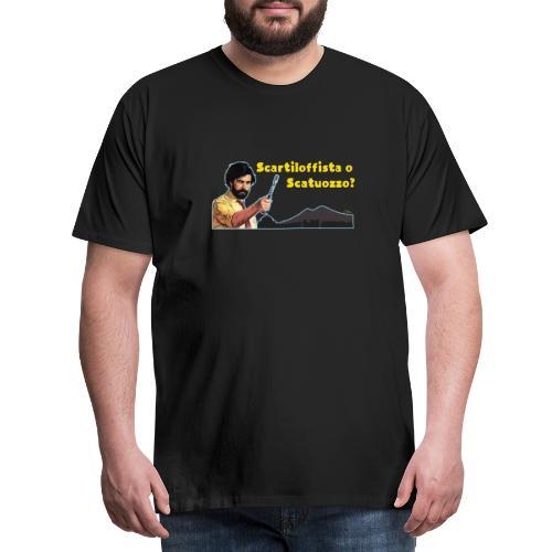 Scartiloffista o Scatuozzo? - Maglietta Premium da uomo
