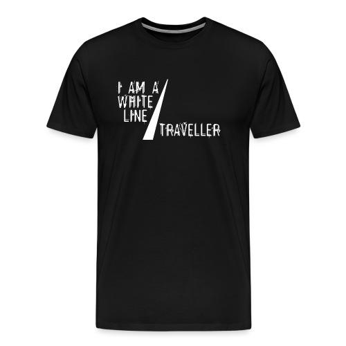 i am a white line traveller - Mannen Premium T-shirt