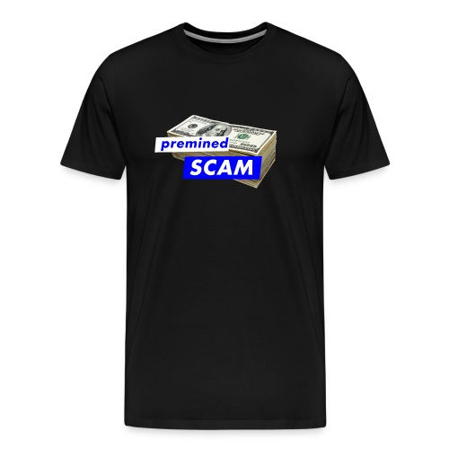 premined SCAM - Men's Premium T-Shirt