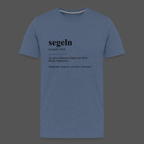 segeln Definition Tshirt Boot reparieren - Männer Premium T-Shirt