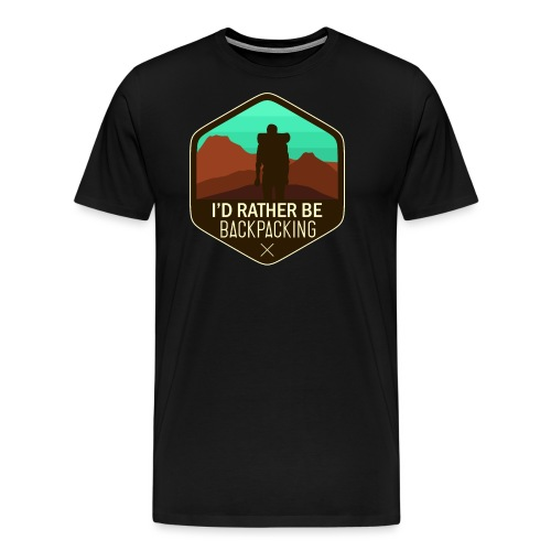 I'd Rather Be Backpacking - Männer Premium T-Shirt