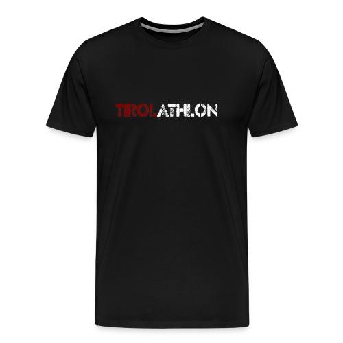 tirolathlonSchriftzug - Männer Premium T-Shirt