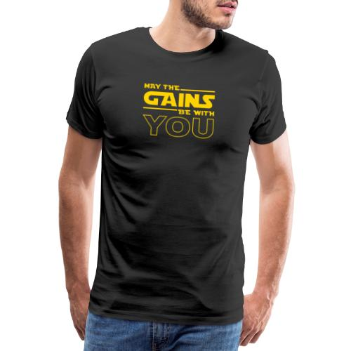 Gains Be With You - Men's Premium T-Shirt