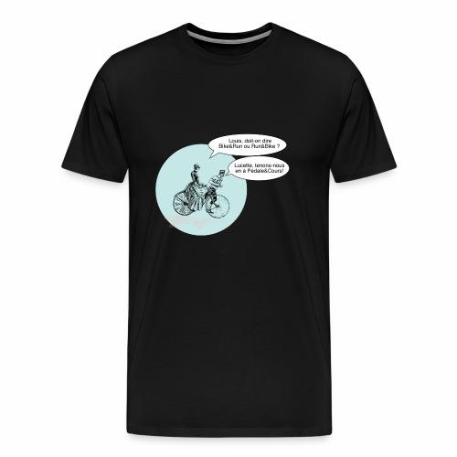 Run and Bike ou Bike and Run non Pédale et cours - T-shirt Premium Homme