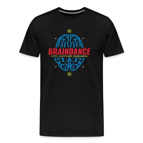 Braindance Into Another Dimension - Men's Premium T-Shirt