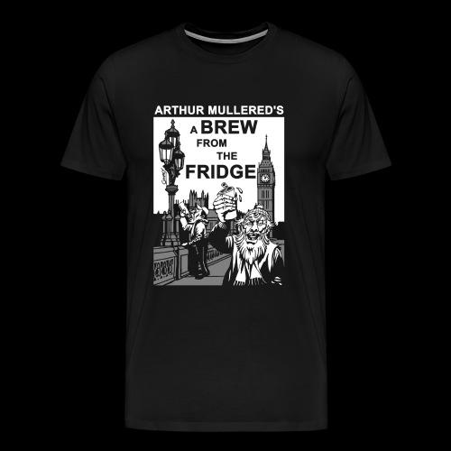 A Brew from the Fridge v1 - Men's Premium T-Shirt