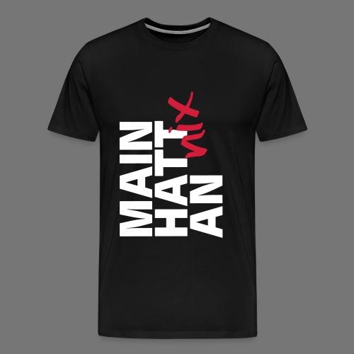 MAIN HATT nix AN - Männer Premium T-Shirt