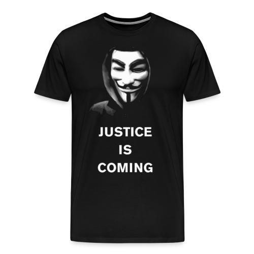 justice is coming - Miesten premium t-paita