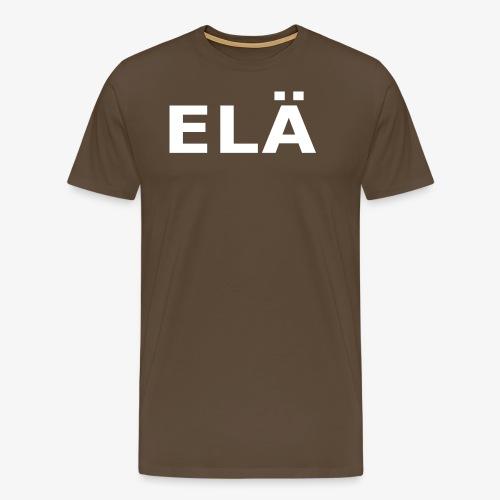 ELÄ - Miesten premium t-paita