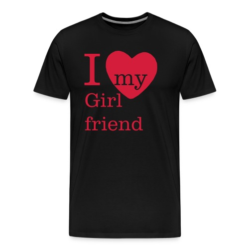 I Love my Girlfriend - Valentinstag - Männer Premium T-Shirt