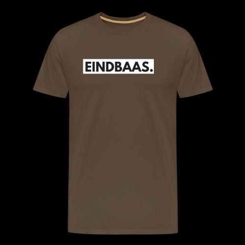 EINDBAAS. - Mannen Premium T-shirt