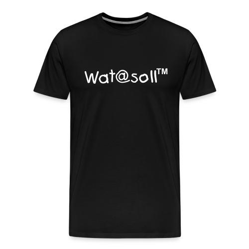 Wat@soll™ - Männer Premium T-Shirt