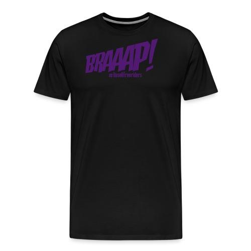 Braaap! - Premium-T-shirt herr