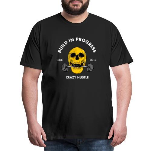 Crazy Hustle - White text - Premium T-skjorte for menn