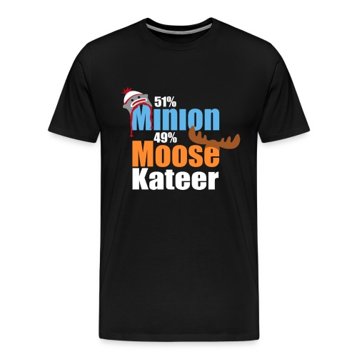 51% Minion 49% MooseKateer - Men's Premium T-Shirt