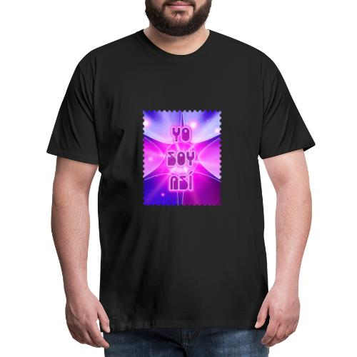 YO SOY ASÍ - Camiseta premium hombre