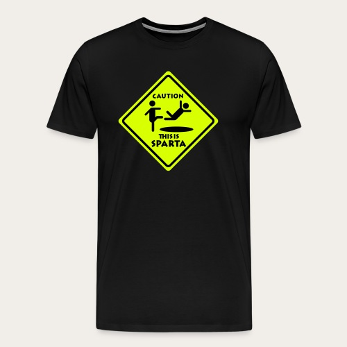 CAUTION THIS IS SPARTA - Männer Premium T-Shirt