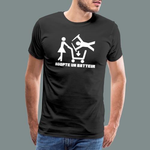Adopte un batteur - idee cadeau batterie - T-shirt Premium Homme