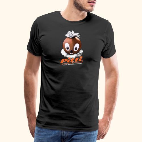 Pittiplatsch 3D Ach, du meine Nase auf dunkel - Männer Premium T-Shirt