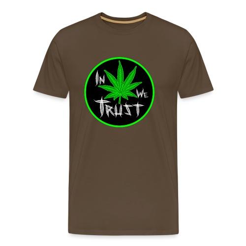 In weed we trust - Camiseta premium hombre