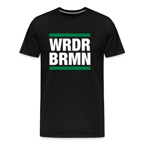 WRDR BRMN - Männer Premium T-Shirt