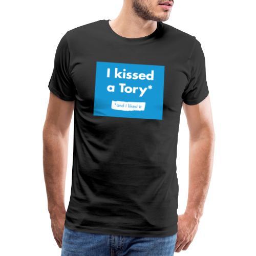 I Kissed A Tory - Men's Premium T-Shirt