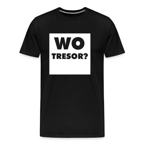 Wo Tresor - Männer Premium T-Shirt