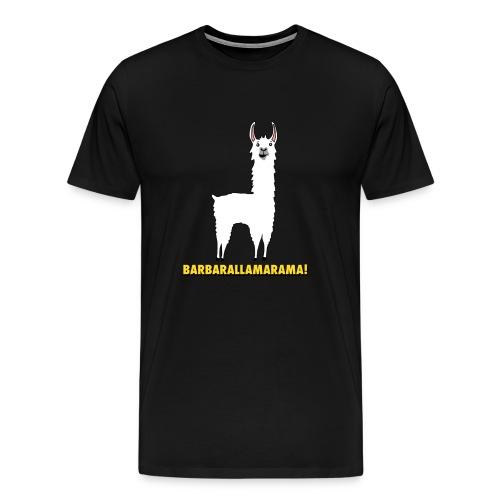 Barbarallamrama - Men's Premium T-Shirt