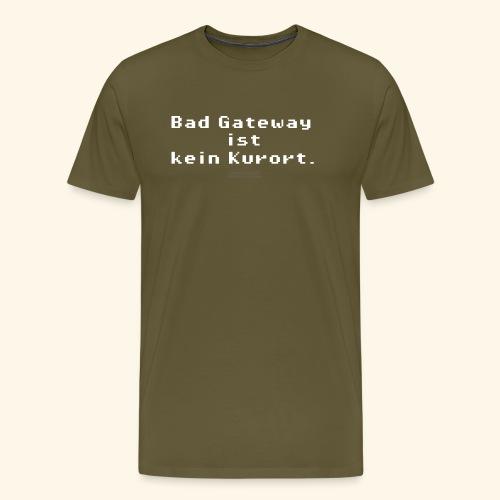 Geek T Shirt Bad Gateway für Admins & IT Nerds - Männer Premium T-Shirt