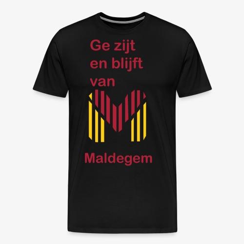 ge zijt en blijft - Mannen Premium T-shirt