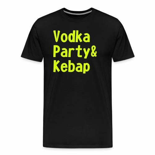 Vodka Party und Kebap - Männer Premium T-Shirt